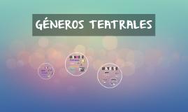 GÉNEROS TEATRALES