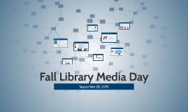 Fall Library Media Day