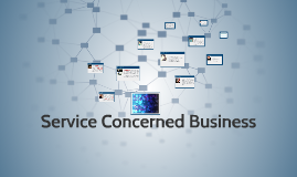 Service Concerned Business