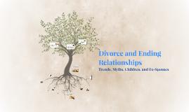 Divorce and Ending Relationships