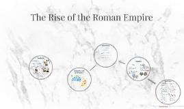 The Rise of the Roman Empire