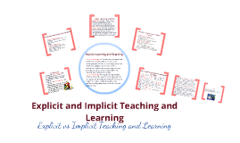 Copy of Explicit and Implicit Teaching and Learning