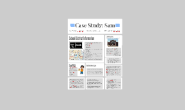 Case Study: Sam