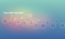 Year 2/3/4 Unit 2016