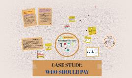 Copy of CASE STUDY: