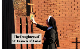 Daughters of St. Francis of Assisi