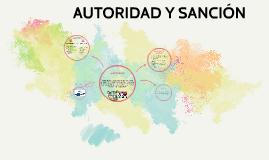 AUTORIDAD Y SANCIÓN