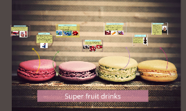Super fruit drinks