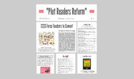 """""""Plot Readers Reform"""""""