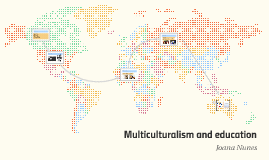 Multiculturalism and education