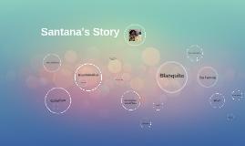 Santana's Story