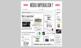 MEDIA IMPERIALISM?