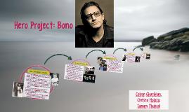 Hero Project: Bono