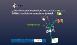 La formación inicial del Profesorado de Ciencias en el marco del EEES. Análisis crítico-reflexivo de caso español