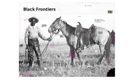 Black Frontiers