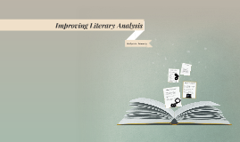 Improving Literary Analysis