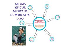 NORMA OFICIAL MEXICANA NOM-014-STPS-2000
