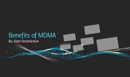 Benefits of MDMA