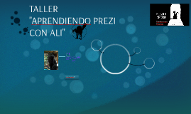 """TALLER """"APRENDIENDO PREZI CON ALI"""""""