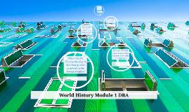 World History Module 1 DBA
