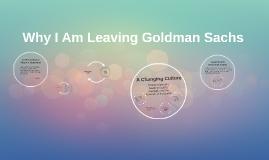 Why I Am Leaving Goldman Sachs