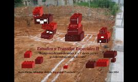 Estudios y Trazados Especiales II