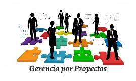 Gerencia por Proyectos