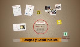Drogas y Salud Pública