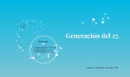 Generación del 27.
