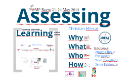 Assessment: What, why, for whom?