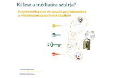 Projektmunkák a médiaértés-nevelésben