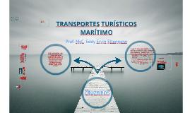 Transportes Turísticos: Cruzeiros