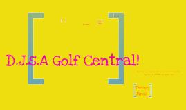 DJAS- Golf Central