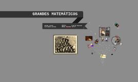 GRANDES MATEMÁTICOS