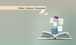 Copy of Claim, Evidence, Reasoning