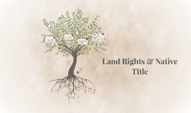 Land Rights & Native Title