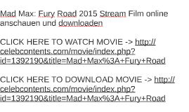 mad max fury road 2015 stream film online anschauen und dow by
