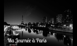Ma Journée à Paris