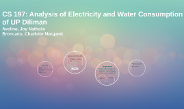 Study for the Electricity and Water Consumption of UP Dilima