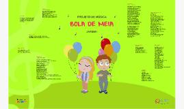 BOLA SOM - JARDIM I