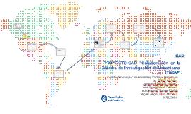 """Copy of PROYECTO CAD  """"Colaboración  en la Cátedra de Investigación"""