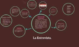 La Entrevista.