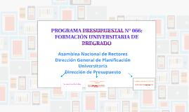 PROGRAMA PRESUPUESTAL N° 066: FORMACIÓN UNIVERSITARIA DE PRE