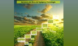 Gerencia del Área de Equipos y Tecnología