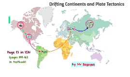 Drifting Continents and Plate Tectonics - 6th Grade