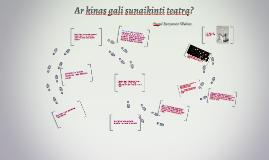 Ar kinas gali sunaikinti teatrą?