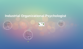Copy of Industrial Organizational Psychologist