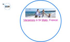 Vacances à St Malo, France