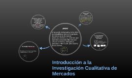 Introducción a la Investigación Cualitativa de Mercados