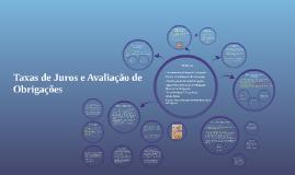 Copy of Copy of Taxa de Juros e Avaliação de Obrigações